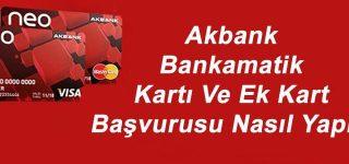 Akbank NEO Kart Şifresi İşlemleri Nasıl Yapılır?