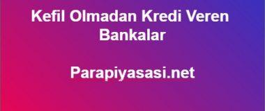 Kefil Olmadan Kredi Veren Bankalar